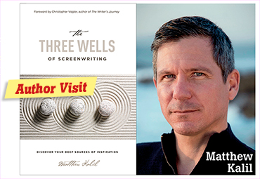Author talk: The Three Wells of Screenwriting – Matthew Kalil