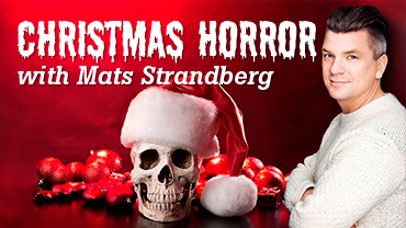 Christmas Horror with Mats Strandberg