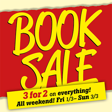 BOOK SALE 3-for-2 all weekend Fri-Sun