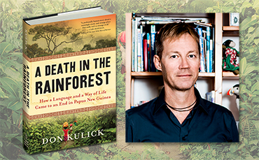 A Death in the Rainforest – Don Kulick