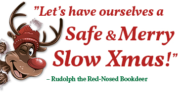 Let's have ourselves a Safe and Merry Slow Christmas