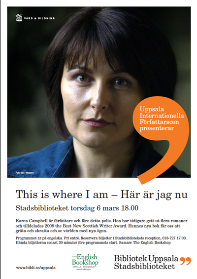 This is where I am – Karen Campbell at The Uppsala International Authors Stage