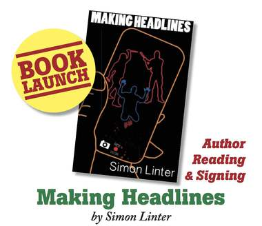 Simon Linter is launching his first novel Making Headlines at The English Bookshop Stockholm SOFO, Södermannagatan 22. Come and meet Simon, listen to a short reading form his book and have your book signed.