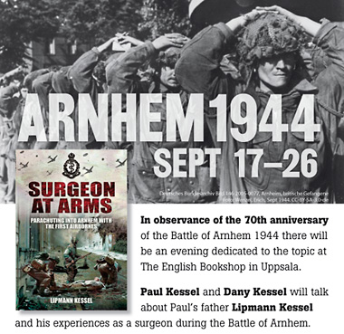 Surgeon at Arms – Parachuting into Arnhem with the First Airbornes