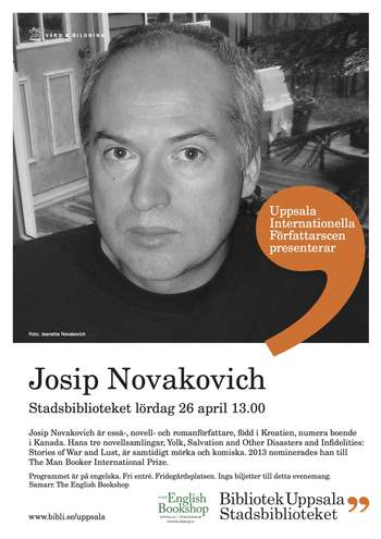 Josip Novakovich on The Uppsala International Authors Stage