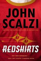 John Scalzi – Redshirts: A novel with three codas