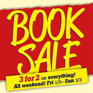 BOOK SALE 3-for-2 all weekend Fri-Sun
