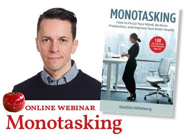 "Webinar ""Monotasking"" with Staffan Nöteberg"