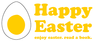 Happy Easter! Enjoy Easter – read a book